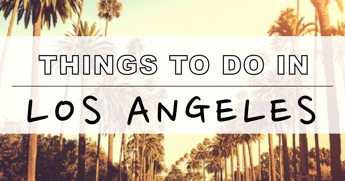 things to do in LA - featured image