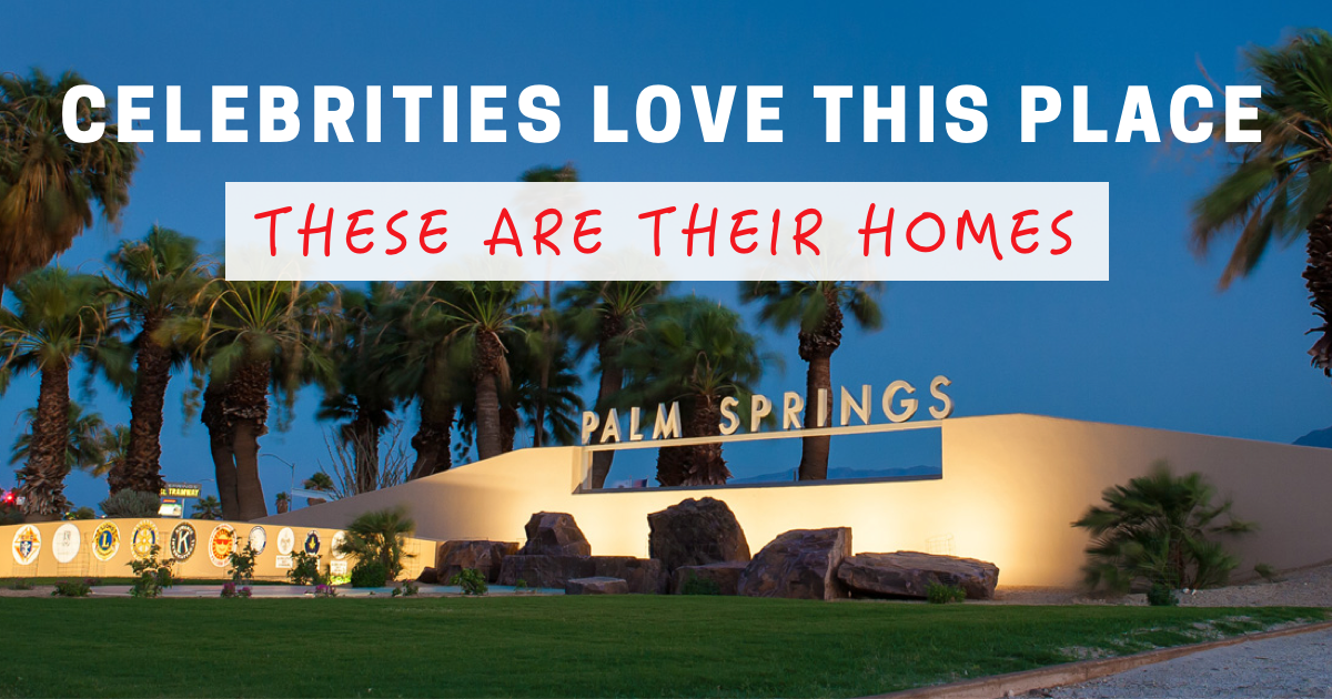 iconic celebrity homes in palm springs featured