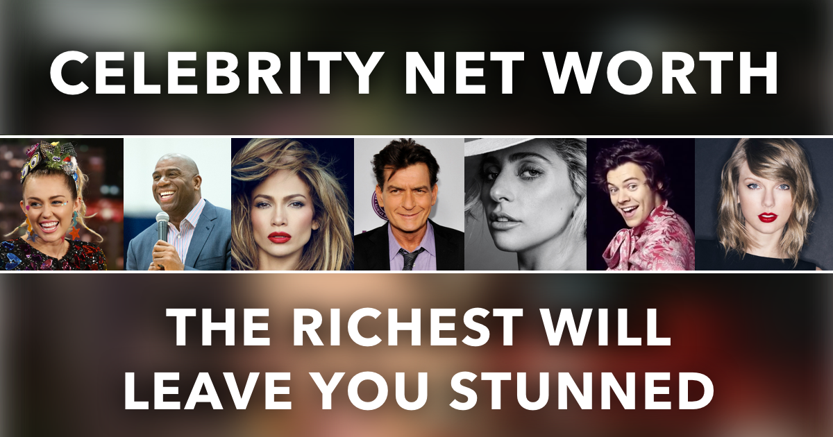 Celebrity-Net-Worth-Featured