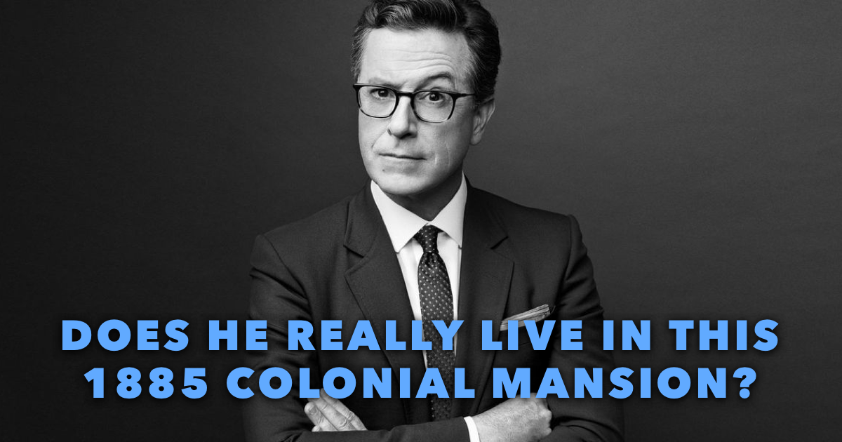 Where does Stephen Colbert live?